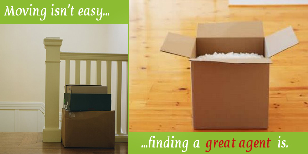 Moving is not easy, finding a great agent is